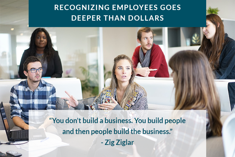 Recognizing Employees Goes Deeper Than Dollars
